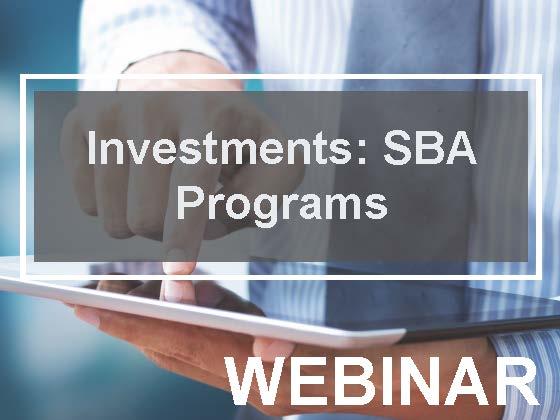 Investments: SBA Programs