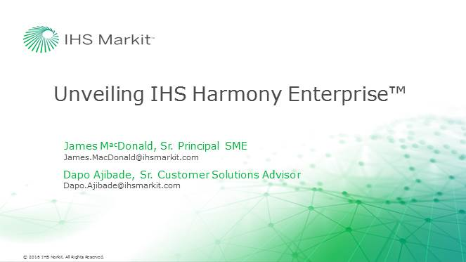Unveiling IHS Harmony Enterprise - Bigger, Faster, More Efficient