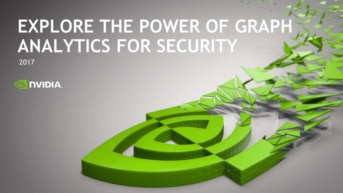 Explore the Power of Graph Analytics for Security