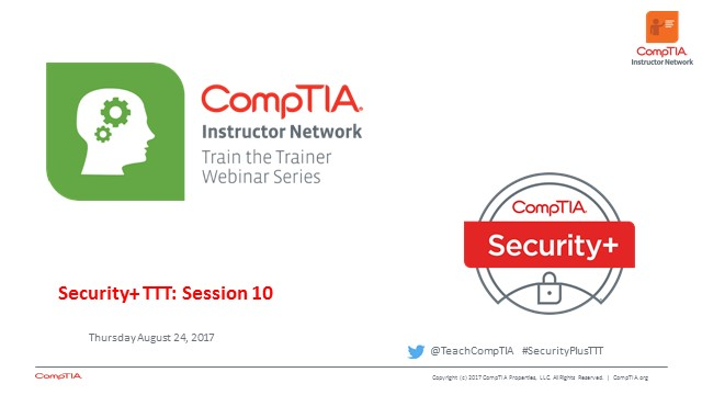Security+ TTT Session 10:  Client and Application Security