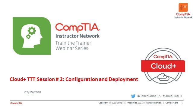 Cloud+ TTT  - Session 2: Configuration and Deployment