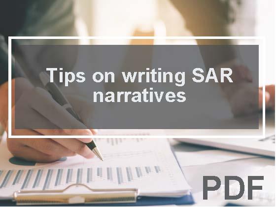 Tips on writing Suspicious Activity Report (SAR) narratives