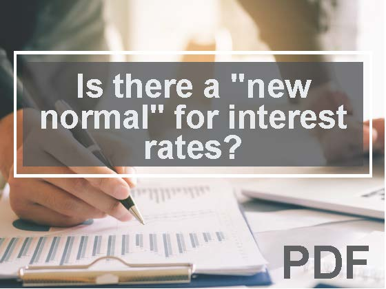 """Investment strategies: Is there a """"new normal"""" for interest rates?"""