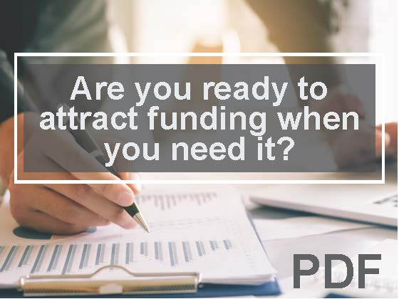 Are you ready to attract funding when you need it
