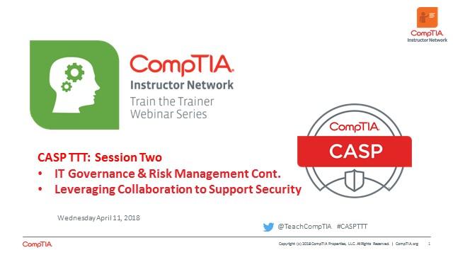 CASP TTT Session 2: IT Governance and Risk Cont.