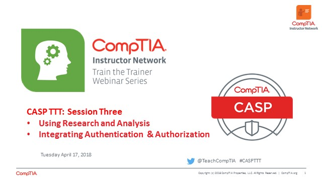 CASP TTT Session 3: Using Research and Analysis, Authentication and Authorization