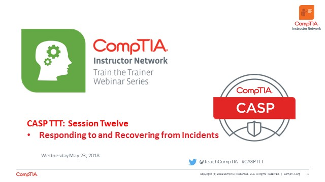 CASP TTT Session 12: Responding to Incidents, Exam tips