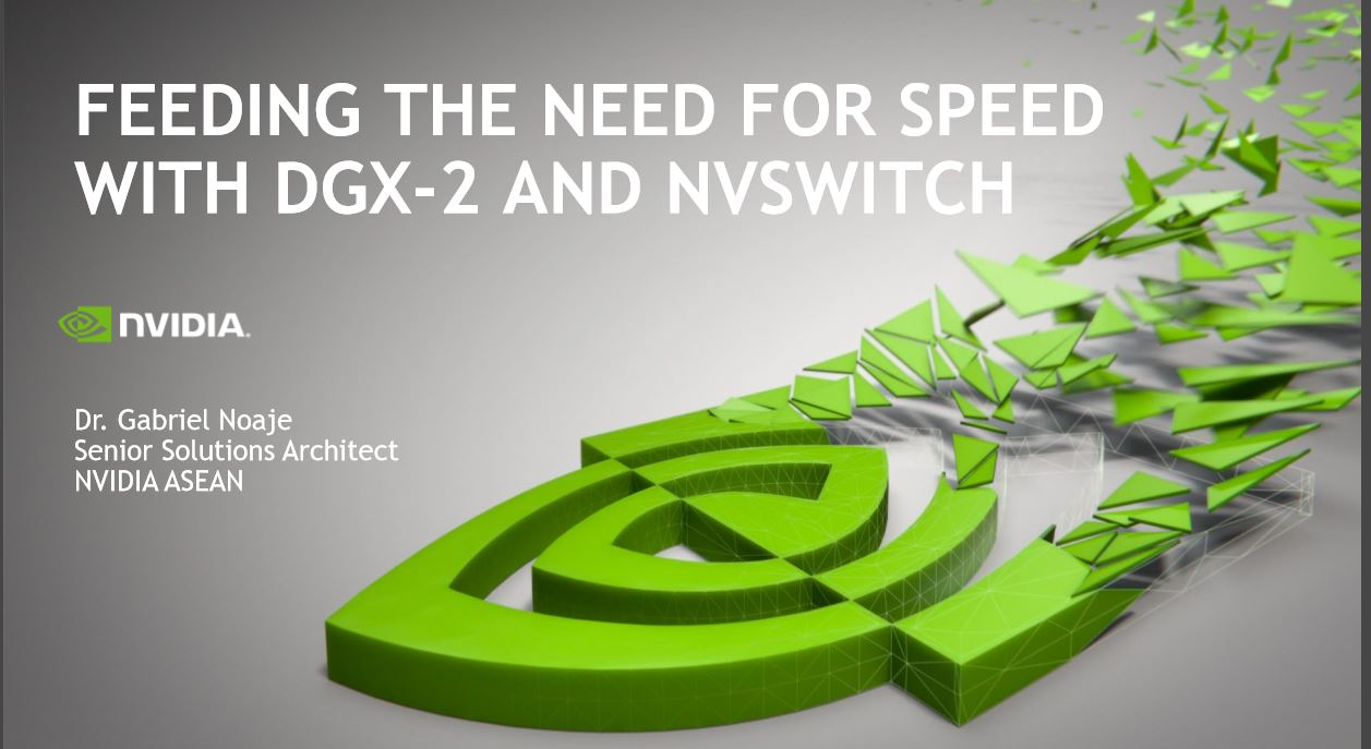 Feeding the Need for Speed with DGX-2 and NVswitch