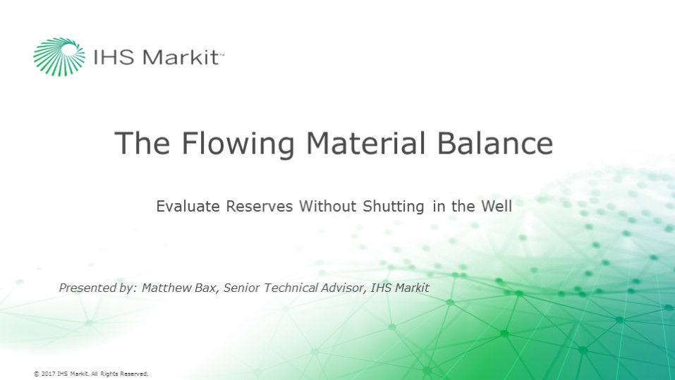 The Flowing Material Balance – Evaluate Reserves Without Shutting In The Well