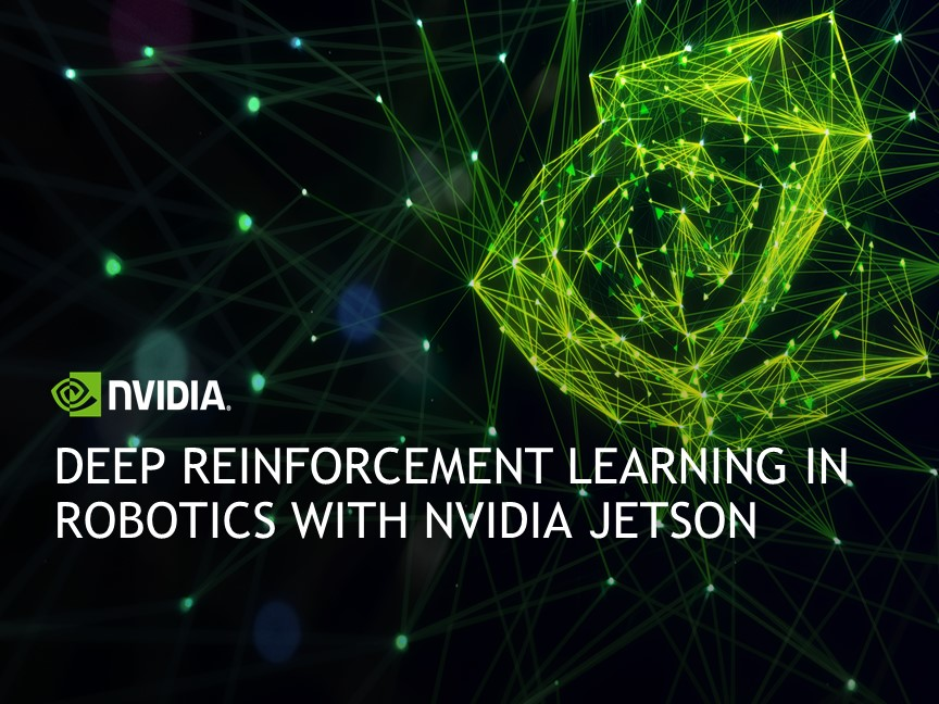 Deep Reinforcement Learning in Robotics with NVIDIA Jetson