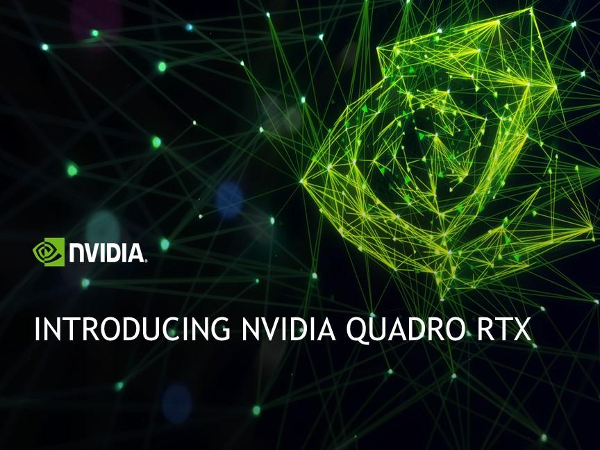 Introducing NVIDIA Quadro RTX