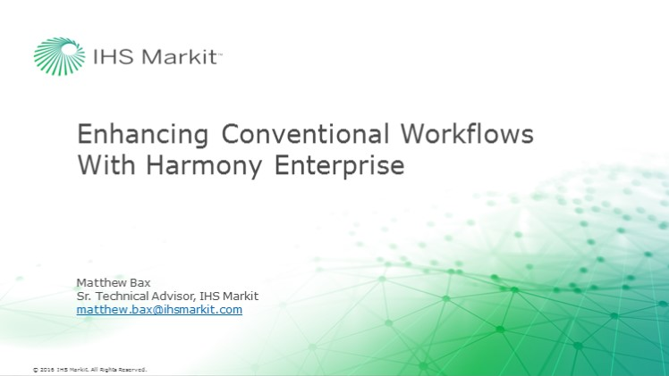 Enhancing Conventional Reservoir Engineering Workflows with Harmony Enterprise