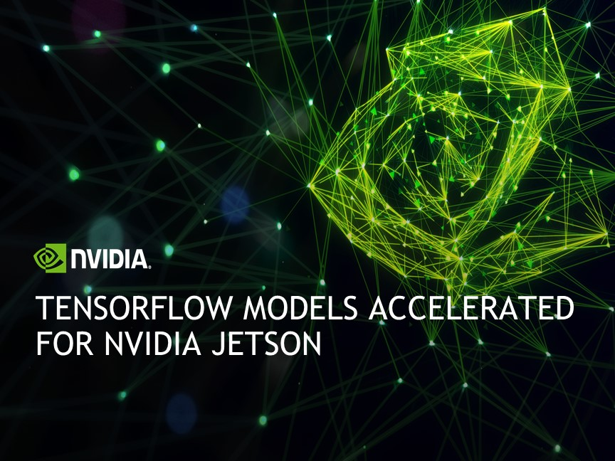 TensorFlow Models Accelerated for NVIDIA Jetson