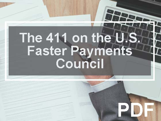 The 411 on the U.S. Faster Payments Council