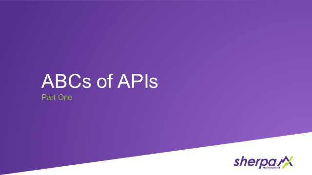 ABCs of APIs: Part One