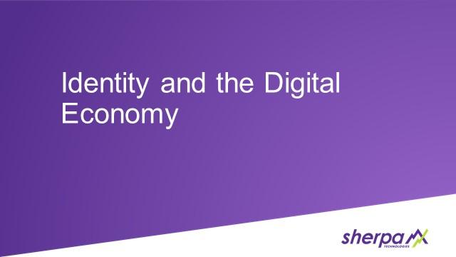 Identity and the Digital Economy