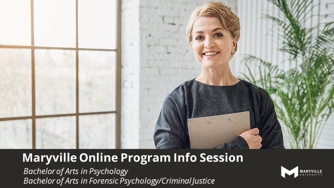 Webinar | Maryville Online | BAPSYC & BAFPSY | Combo BA in Psychology & BA in Forensic Psychology/Criminal Justice Program Info Session | 08/27/19