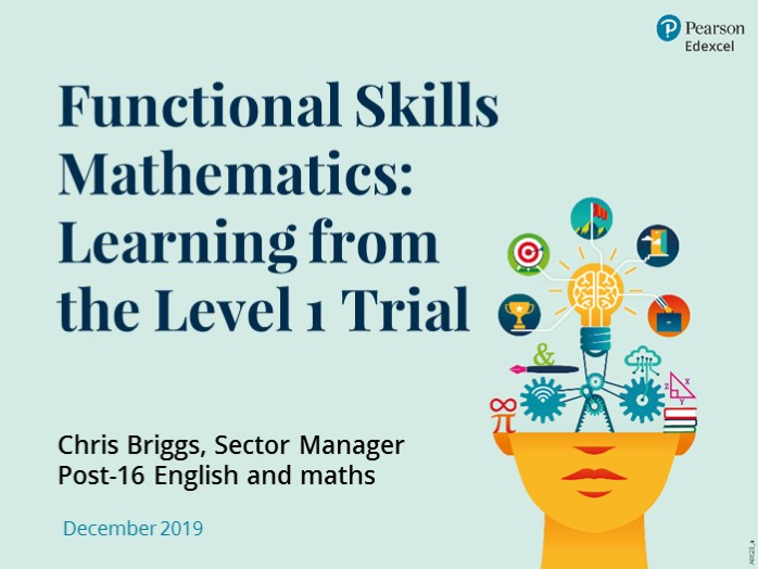 Functional Skills Mathematics: Learning from the Level 1 Trial