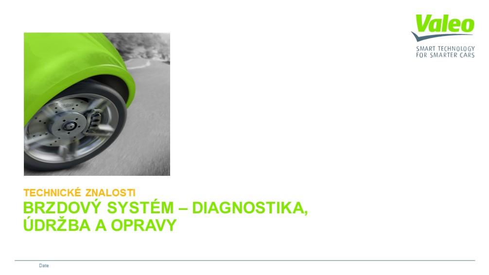 Brzdový systém - diagnostika, údržba a opravy