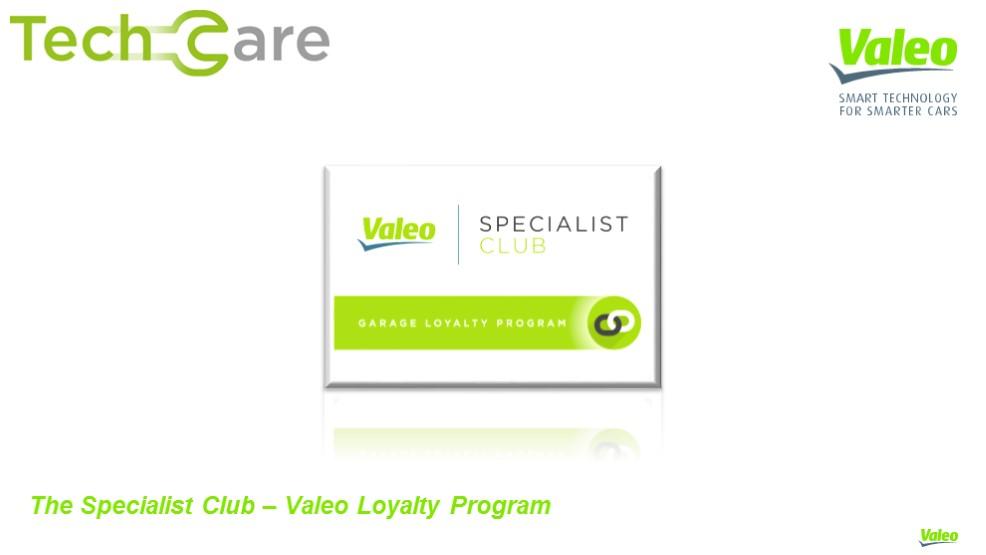 The New Valeo Loyalty Program
