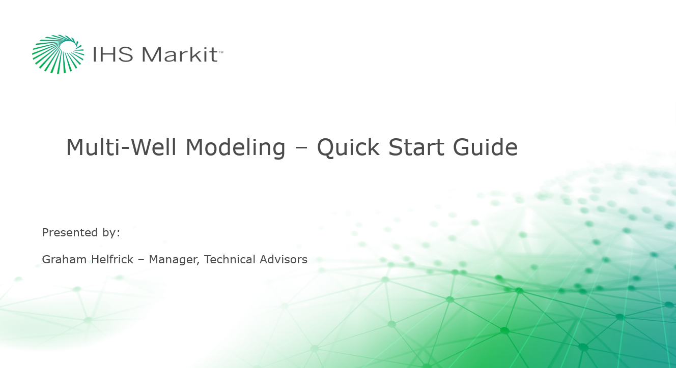 Multi-Well Modeling - Quick Start Guide (Unconventional Wells)