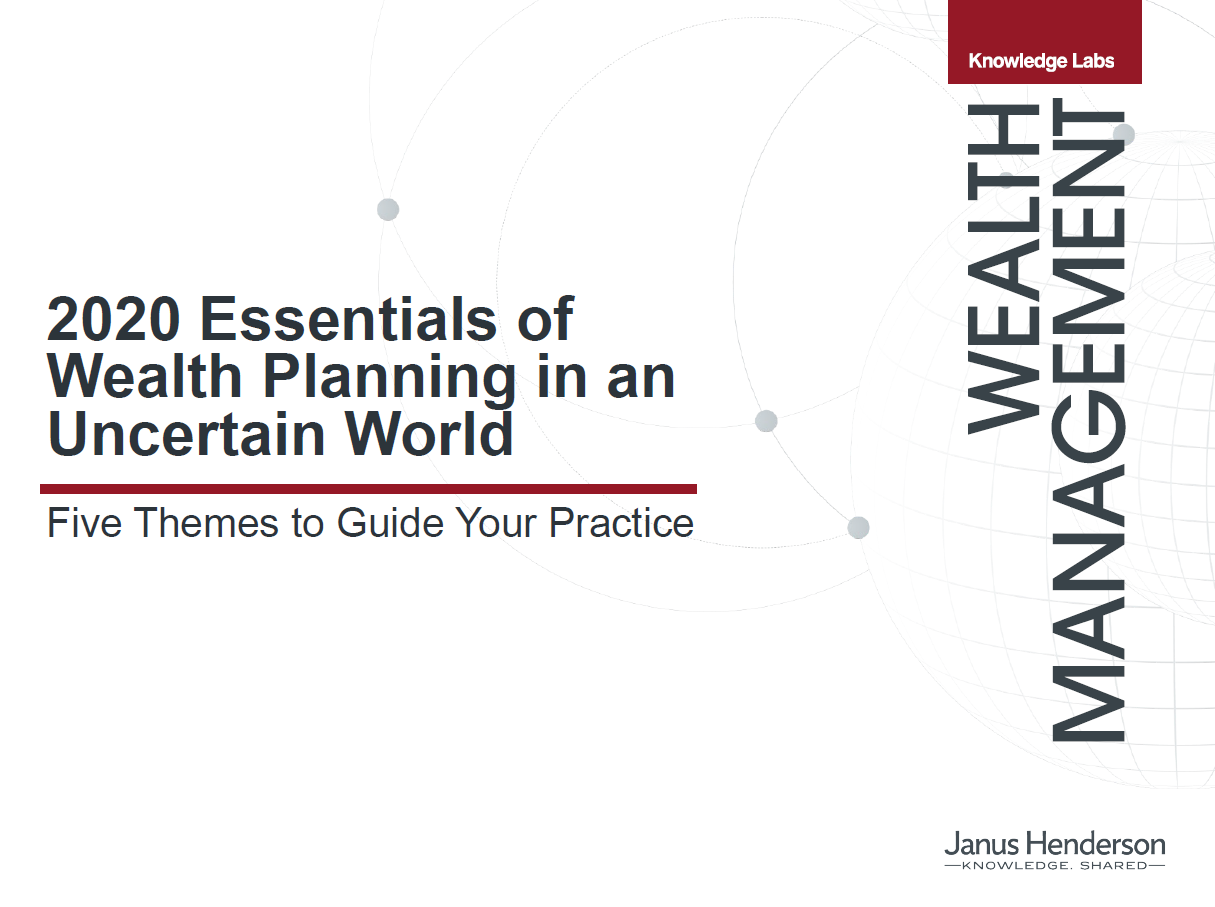 2020 Essentials of Wealth Planning in an Uncertain World