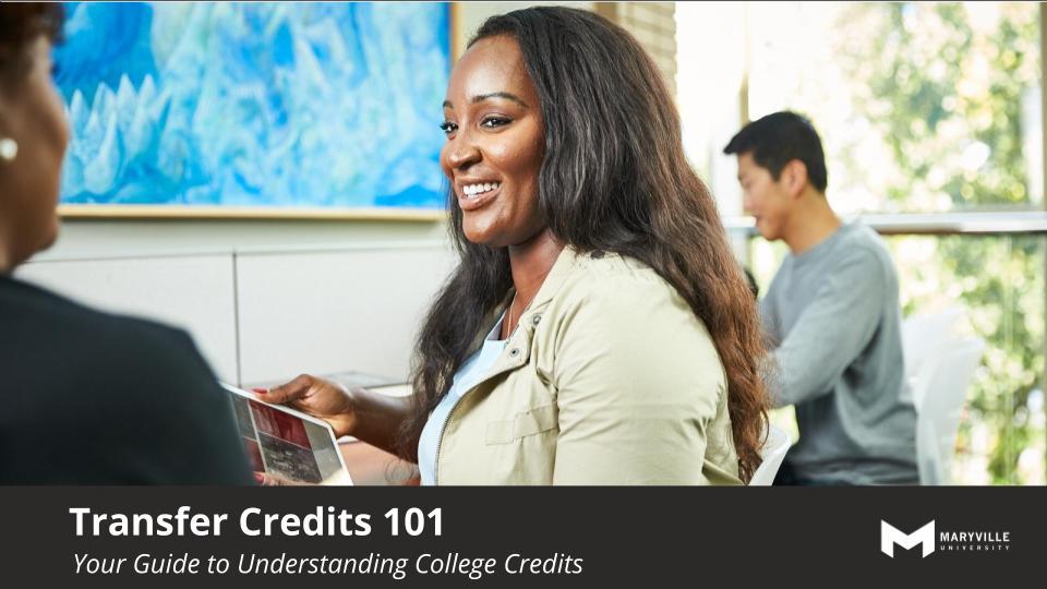 Maryville University Online Transfer Credit Information Session
