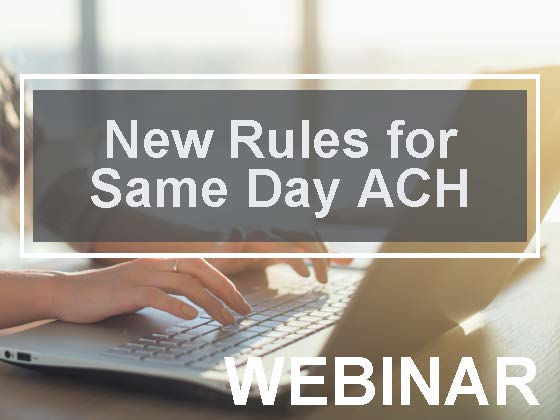 New Rules for Same Day ACH