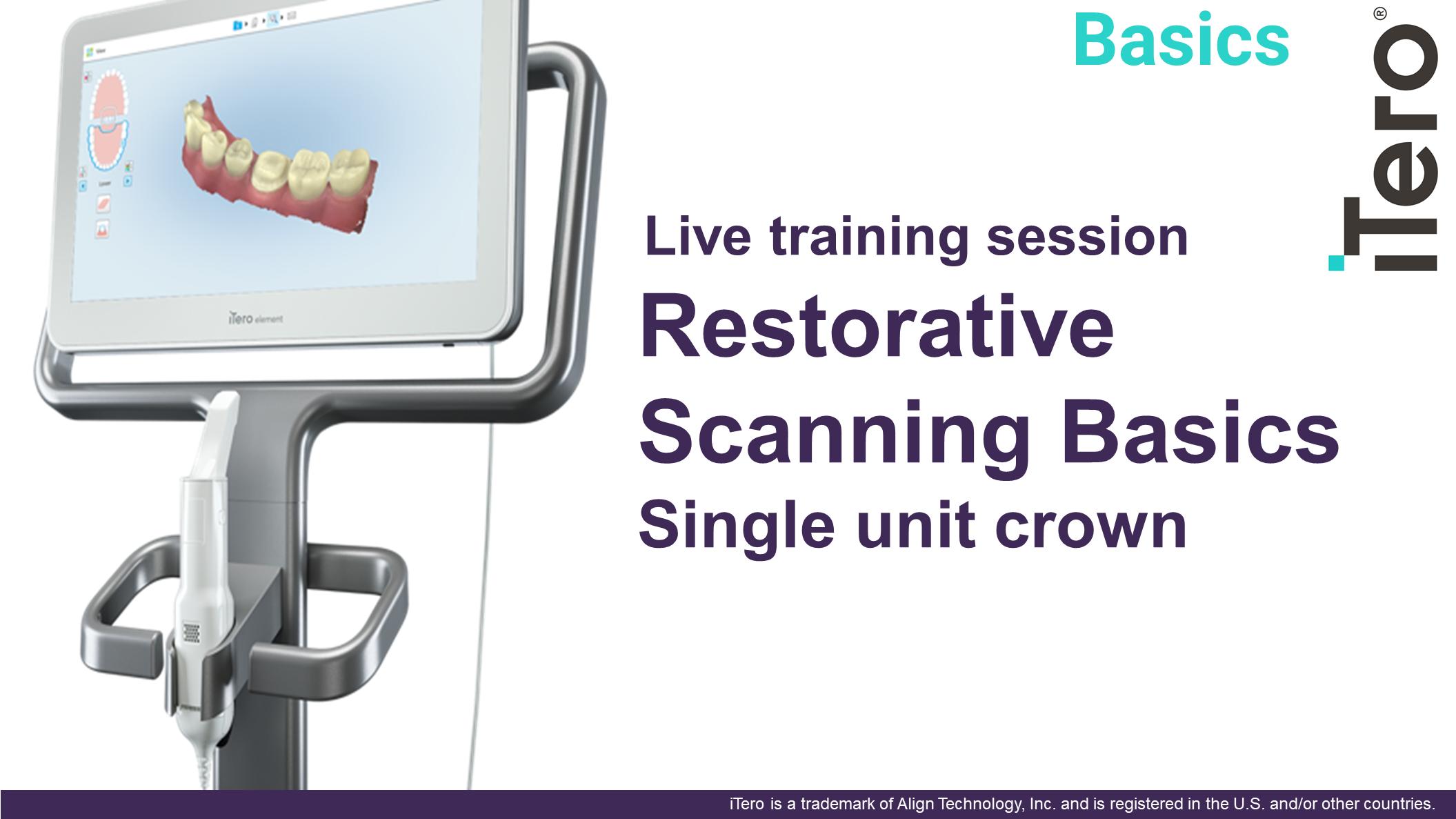 Restorative Scanning Basics 12pmEDT(11amCT/10amMT/9amPT)