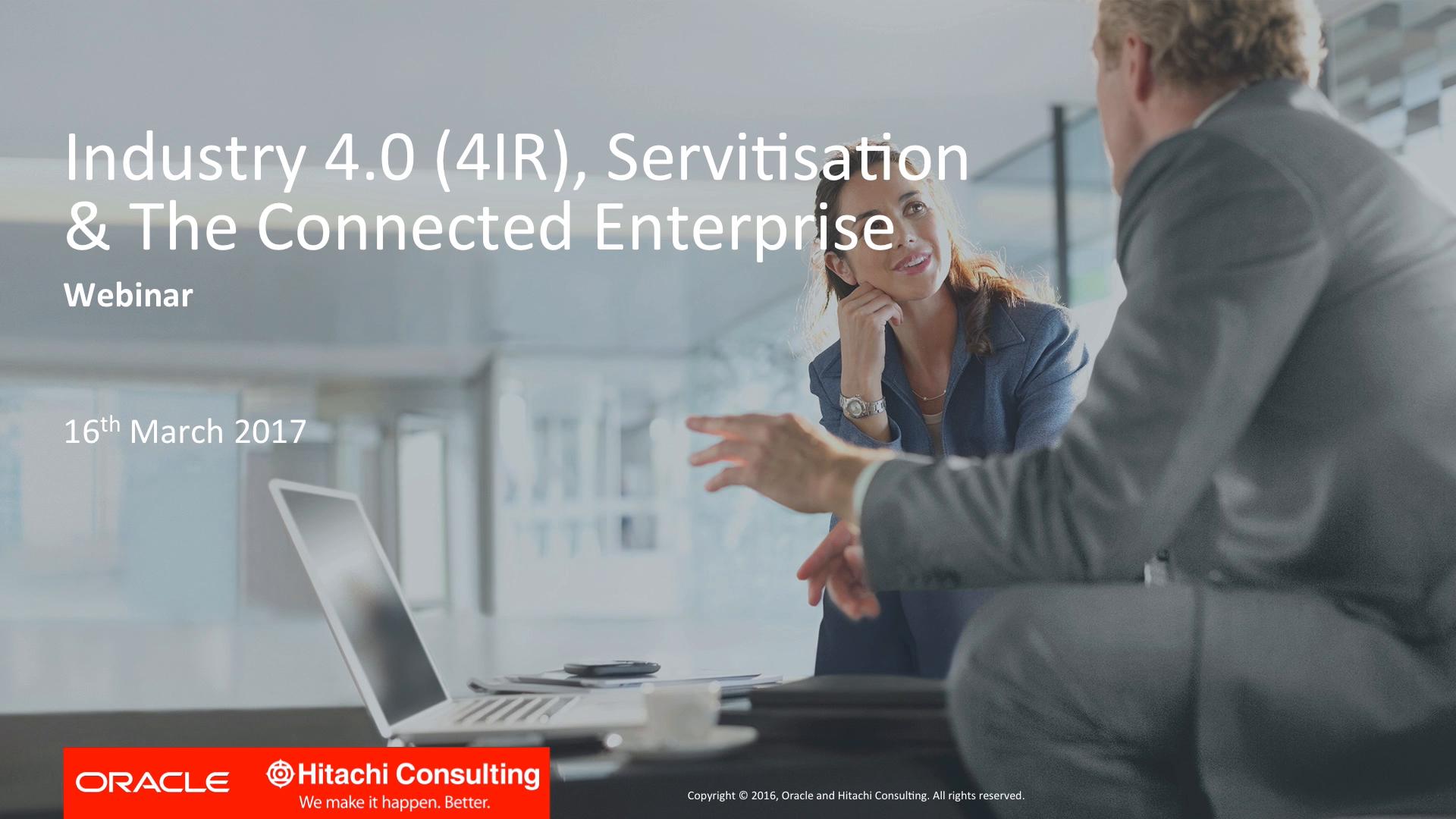 4IR: Servitisation & Connected Enterprise