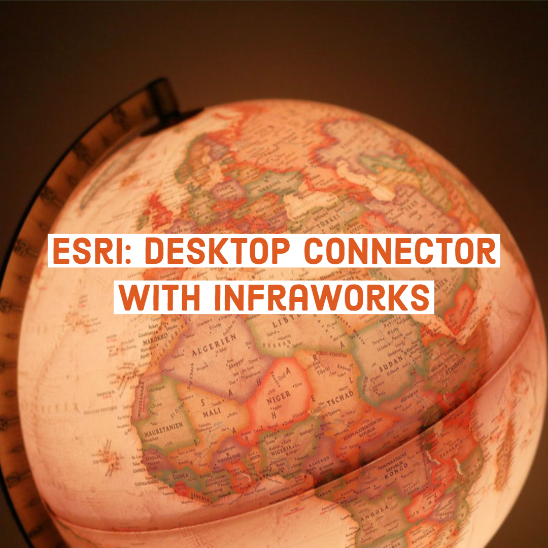Esri: Desktop Connector with InfraWorks