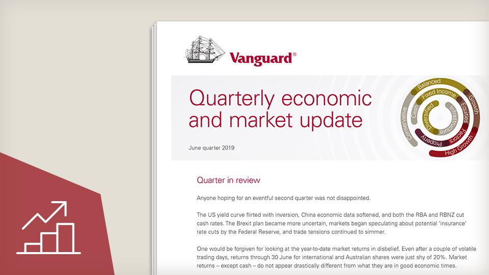Quarterly market and economic update - June 2019
