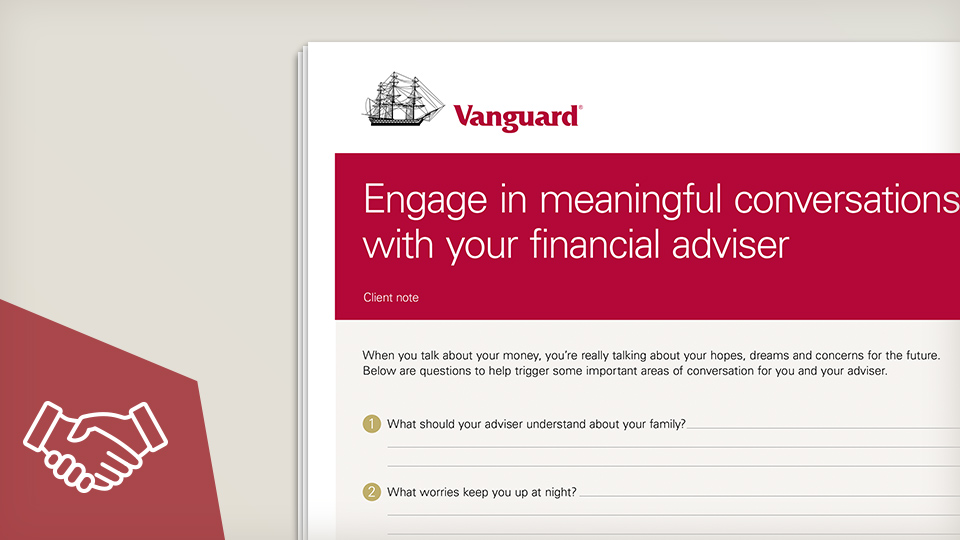 Engage in meaningful conversations with your financial adviser