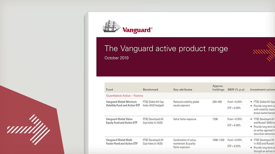 The Vanguard active product range