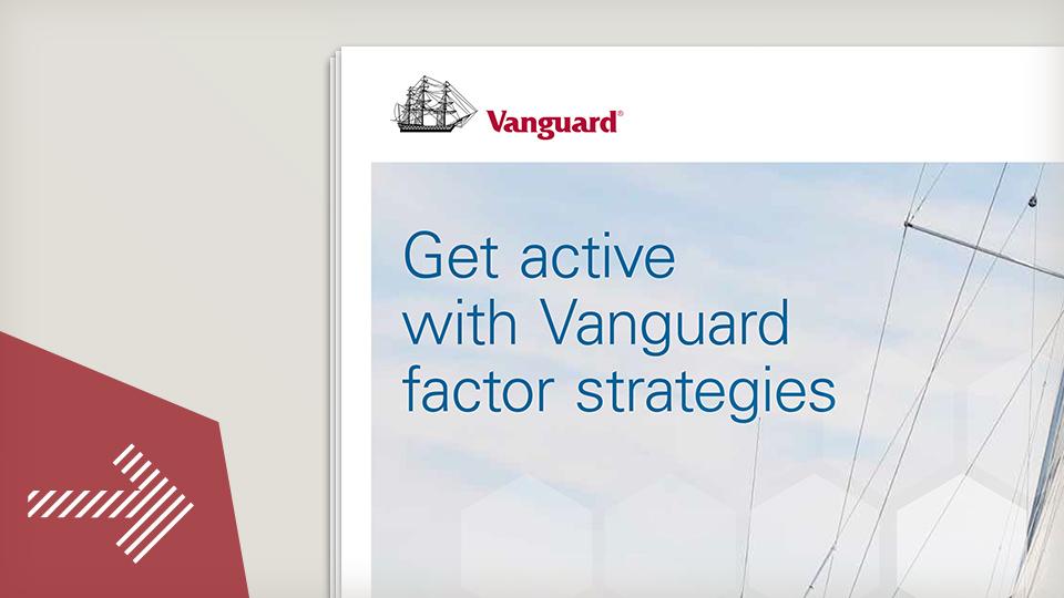 Get active with Vanguard factor strategies