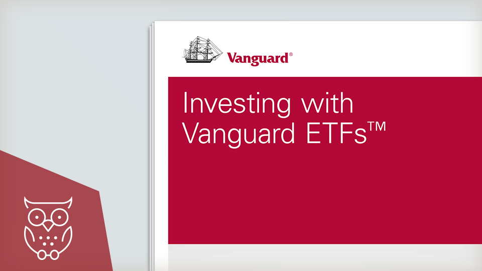 Investing with Vanguard ETFs