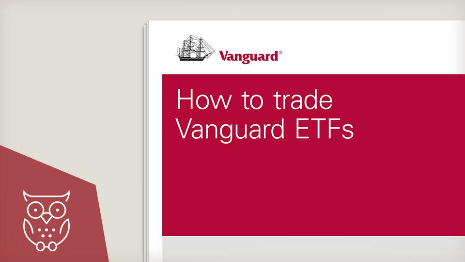 How to trade Vanguard ETFs