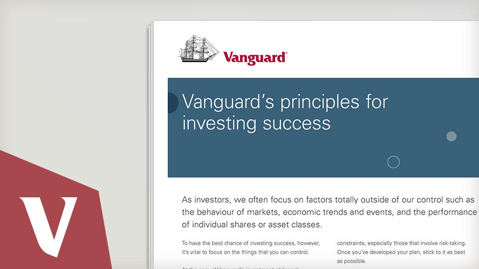 Vanguards principles for investing success