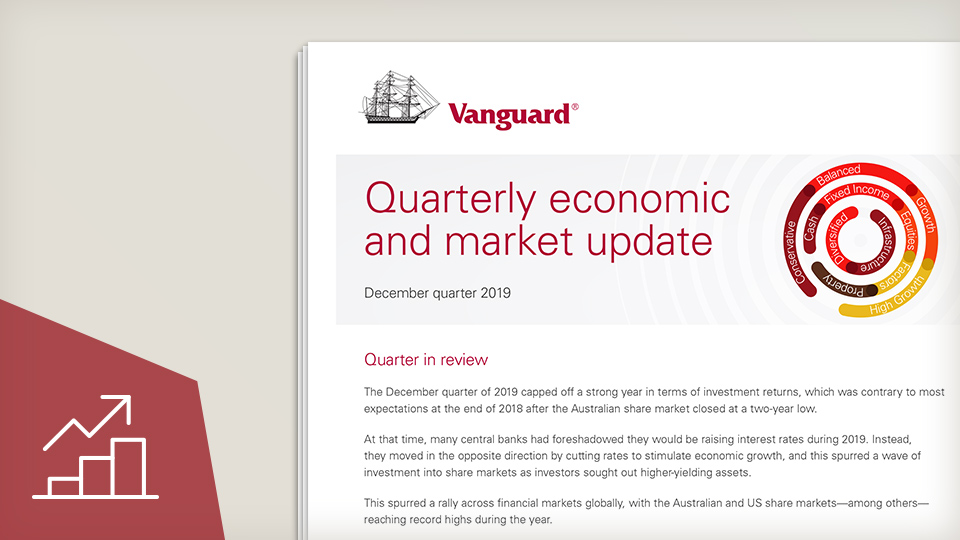 Quarterly economic and market update - December 2019