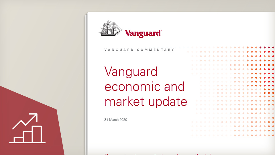 Vanguard economic and market update