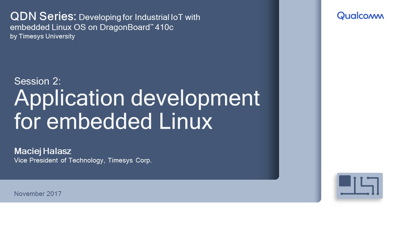 Presentation: Session 2- Application development for embedded Linux