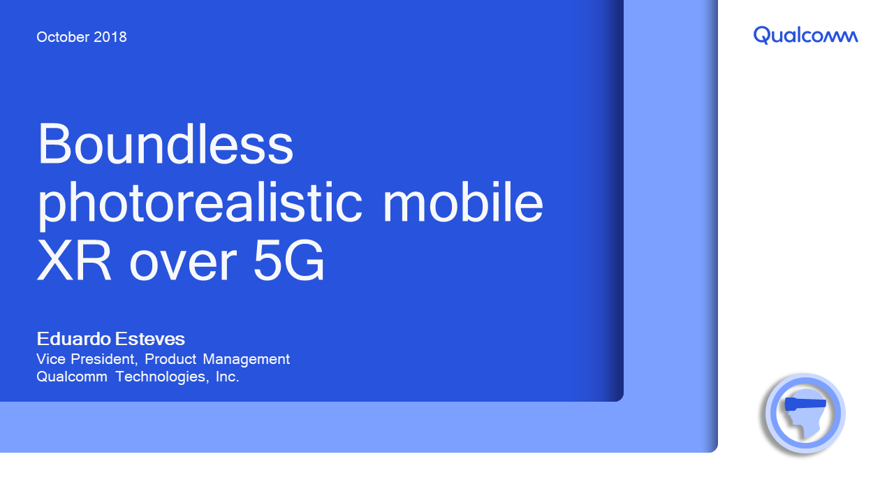 Presentation: Boundless photorealistic mobile XR over 5G