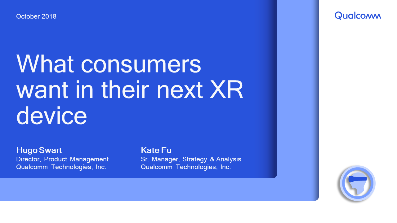 Presentation: What Consumers Want in Their Next XR Device
