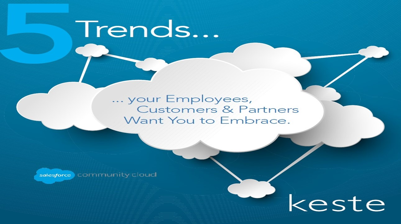 5 Trends Employees, Customers, and Partners Want You to Embrace