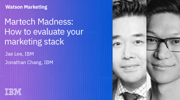 Martech Madness: How to evaluate your marketing stack