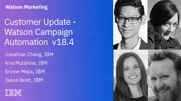 Customer Update - Watson Campaign Automation  v18.4