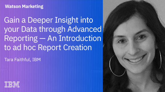 Gain a Deeper Insight into your Data through Advanced Reporting: An Introduction to ad hoc Report Creation