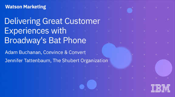 Delivering Great Customer Experiences with Broadway's Bat Phone