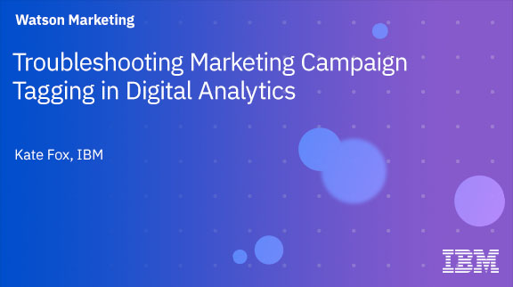 Troubleshooting Marketing Campaign Tagging in Digital Analytics