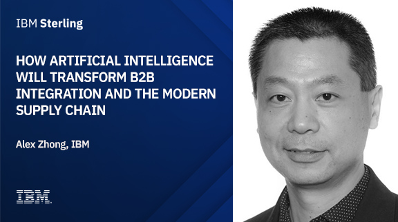 How Artificial Intelligence will transform B2B integration and the modern supply chain